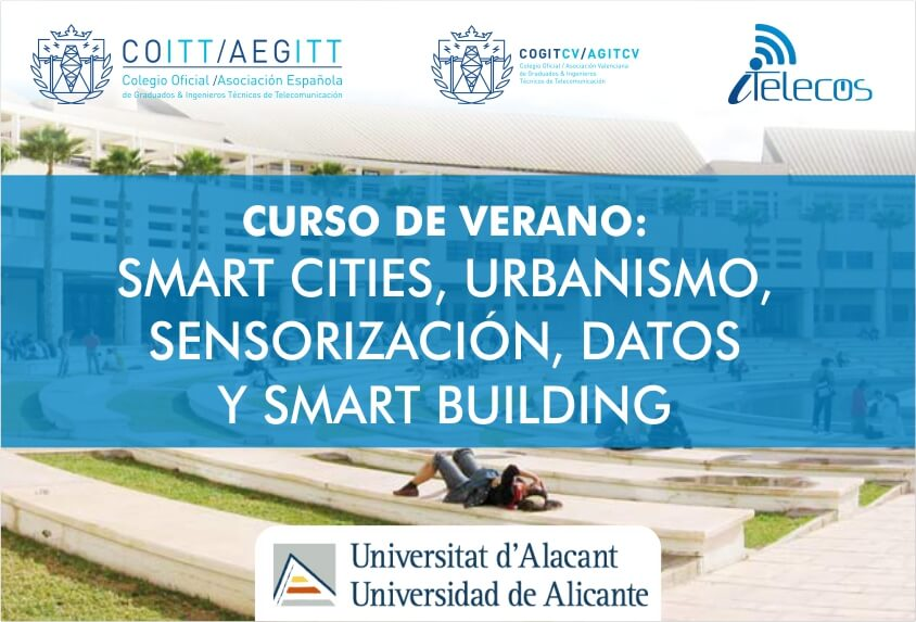"CURSO DE VERANO: ""Smart Cities, urbanismo, sensorización, datos y smart building"